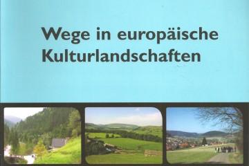 Wege in Europäische Kulturlandschaften (2003)